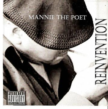 Reinvention, by Mannie The Poet on OurStage