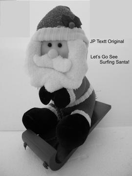 Let's Go See Surfing Santa©JP Textt Lone Guitar Version, by JP Textt© on OurStage
