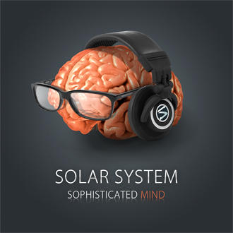 Sophisticated Mind , by Solar System on OurStage