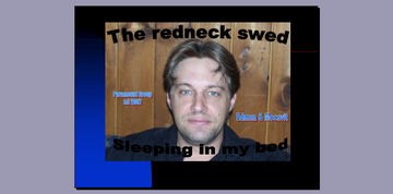 Sleeping in my bed, by redneckswed on OurStage