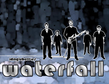 Waterfall, by The Dingleberries on OurStage