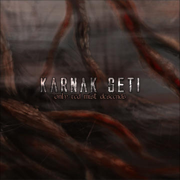 Only Red Mist Descends, by Karnak Seti on OurStage