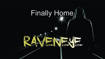 Finally Home, by Raveneyemusic on OurStage
