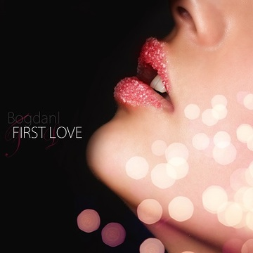 First Love, by Bogdanl on OurStage