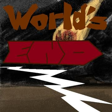 World´s end, by The 7th´s on OurStage