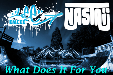 What Does It For You, by Lee EmCee ft Nastaij on OurStage