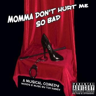 Ass of an Angel, by Momma Don't Hurt Me So Bad on OurStage