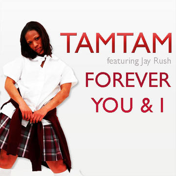 FOREVER U & I FEAT. JAY RUSH, by TamTam_RapQueen on OurStage