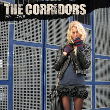 My Love, by The Corridors on OurStage