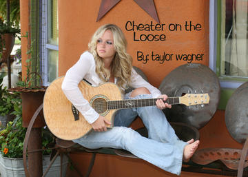 Cheater on the Loose, by Taylor Wagner on OurStage