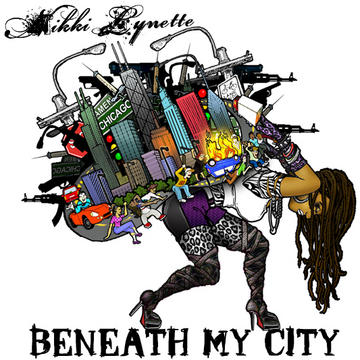 Beneath My City, by Nikki Lynette on OurStage