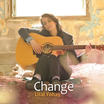 change, by Lital Yohay on OurStage