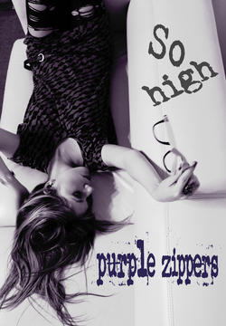 So High, by Purple Zippers on OurStage