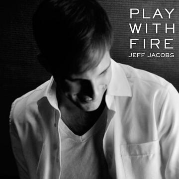 Play With Fire (Feat. Tim Mission), by Jeff Jacobs on OurStage