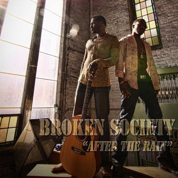Broken Society *After the Rain* Story, by Broken Society on OurStage
