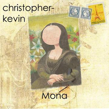 Mona Lisa, by Christopher Kevin on OurStage