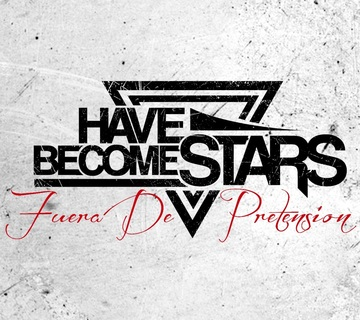 Fuera De Pretensión, by Have Become Stars on OurStage