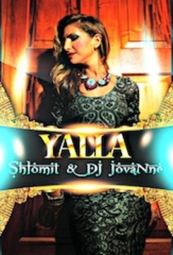 """YALLA"" (SHLOMIT & DJ JOVANNE) , by DJ JOVANNE AND SHLOMIT on OurStage"