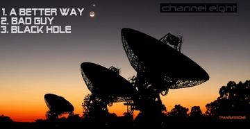 A Better Way, by Channel Eight on OurStage
