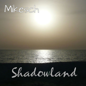 shadowland, by mikesch on OurStage
