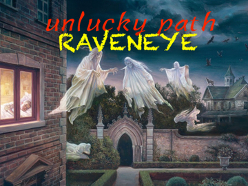 Unlucky Path, by Raveneyemusic on OurStage