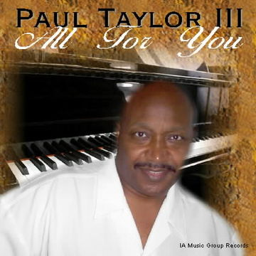 Just You And I, by Paul Taylor III on OurStage