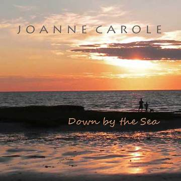 Down By The Sea, by Joanne Carole on OurStage