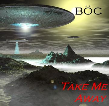 Take Me Away (BOC), by Black Blade on OurStage