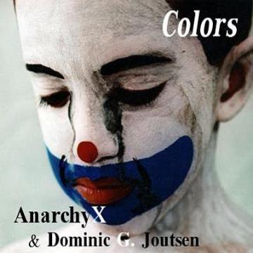 Colors, by AnarchyX on OurStage