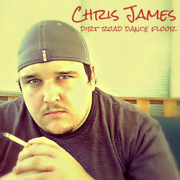 Dirt Road Dance Floor, by Chris James on OurStage