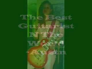 Best Guitarist N the World, by Austn on OurStage