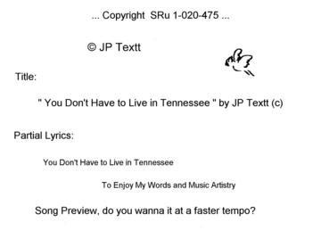 You Don't Have to Live in Tennessee (c)JP Textt, by JP Textt on OurStage