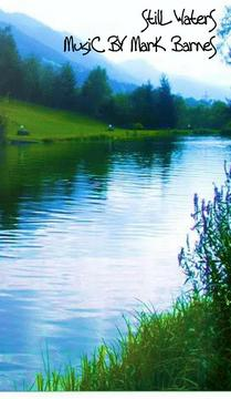 Still Waters, by Mark Barnes on OurStage