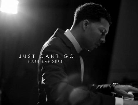 JUST CANT GO, by Nate Landers on OurStage