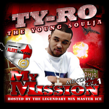 My Mission, by Ty-Ro on OurStage