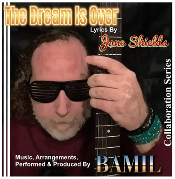 The Dream Is Over, by BAMIL on OurStage
