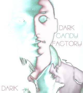 DARK CANDY, by Darik on OurStage