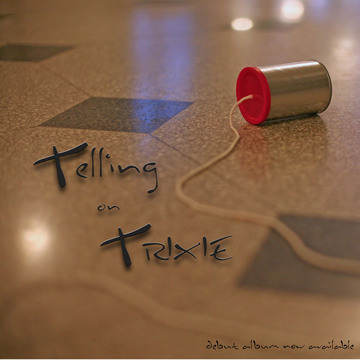 Your Silence, by Telling on Trixie on OurStage