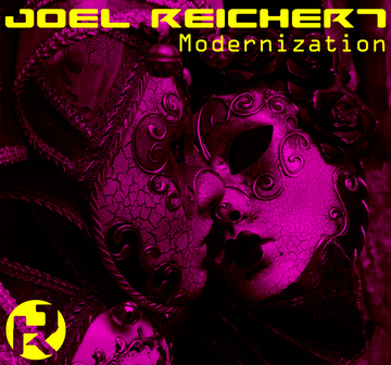 Modernization (Original mix), by Joel Reichert on OurStage