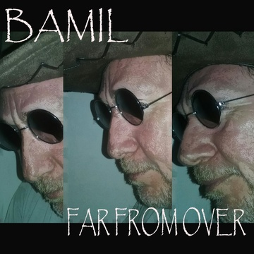 Far From Over, by BAMIL on OurStage