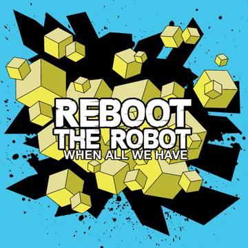 A Means To An End, by Reboot the Robot on OurStage