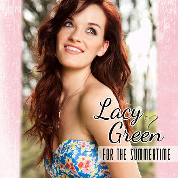 For The Summertime, by Lacy Green on OurStage