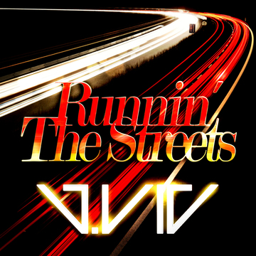 Runnin' The Streets, by J.Vic on OurStage