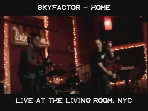 Home - Skyfactor live at the Living Room, NYC, by Skyfactor on OurStage