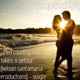 When Country Music Takes A Detour (Driving Down An Open Road Mix), by Jacquescoley on OurStage