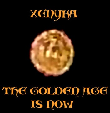 the golden age is now (2013), by XENYKA on OurStage