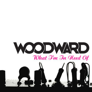 What I'm In Need Of, by Woodward on OurStage