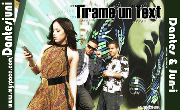 Tirame  un Text Official Remix, by Dantes & Jun-i on OurStage