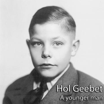 A younger man - singel version, by Hol Geebet on OurStage