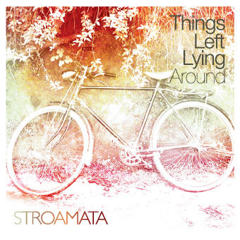 Now That You're Gone, by Stroamata on OurStage
